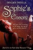 Sophie's Encore (Part 3 in the Rock Star Romance Trilogy)