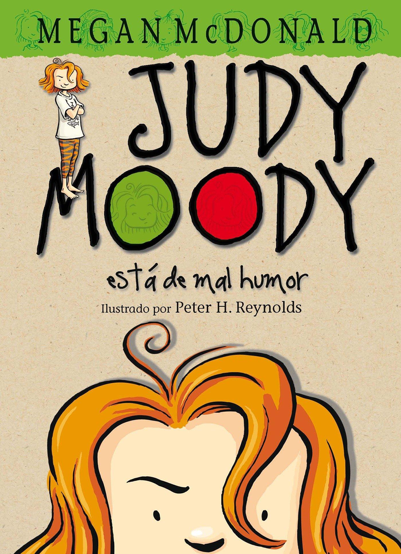 Judy Moody: Está de mal humor/Judy Moody Was In a Mood (Spanish Edition)