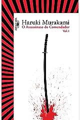 O assassinato do comendador - Vol. 1: O surgimento da IDEA eBook Kindle