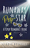 Runaway Pop-Star: A Kpop Romance Book