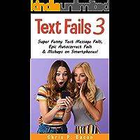 Text Fails 3: Super Funny Text Message Fails, Epic Autocorrect Fails and Mishaps on Smartphones