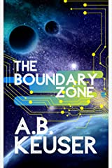 The Boundary Zone Kindle Edition