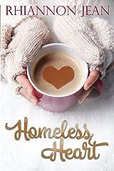 Homeless Heart Kindle Edition