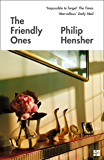 The Friendly Ones (English Edition)