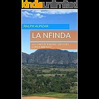 LA NFINDA: LA CONCEPCIÓN DEL SER Y DEL CONOCIMIENTO (Colección Maiombe nº 8)