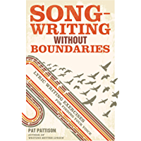 Songwriting Without Boundaries: Lyric Writing Exercises for Finding Your Voice book cover