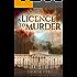 A Licence to Murder - A taut thriller set in Belfast (Wilson Book 8)
