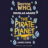 Doctor Who: The Pirate Planet: 4th Doctor Novelisation