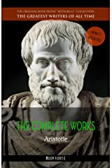 Aristotle: The Complete Works Kindle Edition