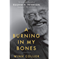 A Burning in My Bones: The Authorized Biography of Eugene H. Peterson, Translator of The Message (English Edition)