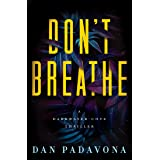 Don't Breathe: A Gripping Serial Killer Thriller (Darkwater Cove Psychological Thriller Book 6)