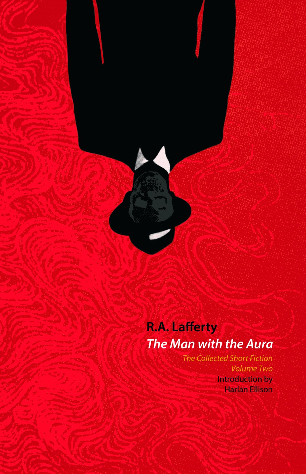 The Man with the Aura: The Collected Short Fiction, Volume Two ebook