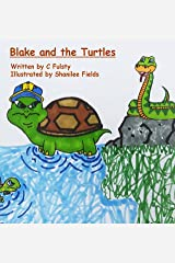Blake and the Turtles Kindle Edition