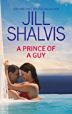 A Prince Of A Guy (Red-Hot Royals Book 1)