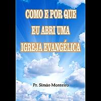 Como e por que eu abri uma igreja evangélica
