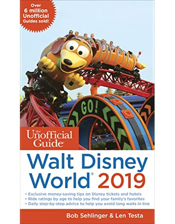 Unofficial Guide to Walt Disney World 2019 (The Unofficial Guides)