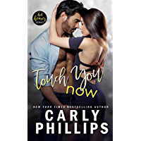 Touch You Now (Hot Heroes Series Book 1) (English Edition)