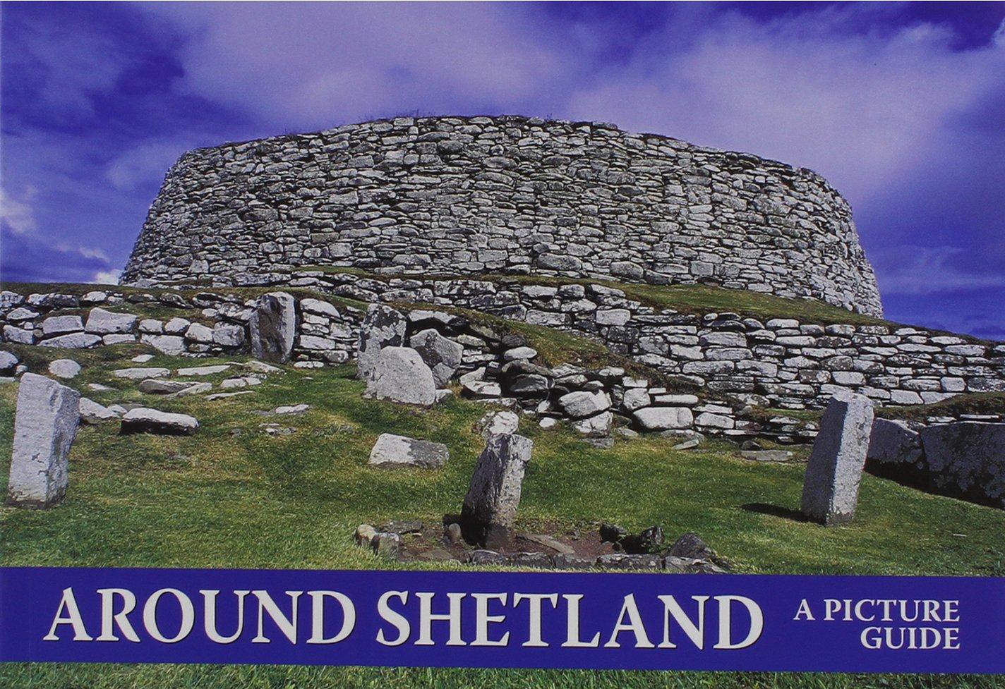 Around Shetland: A Picture Guide PDF