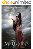Melusine (The Heirs of Anarchy Book 2)