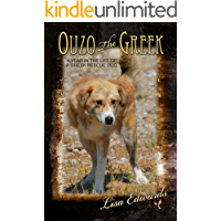 Ouzo the Greek: A Year in the Life of a Greek Rescue Dog