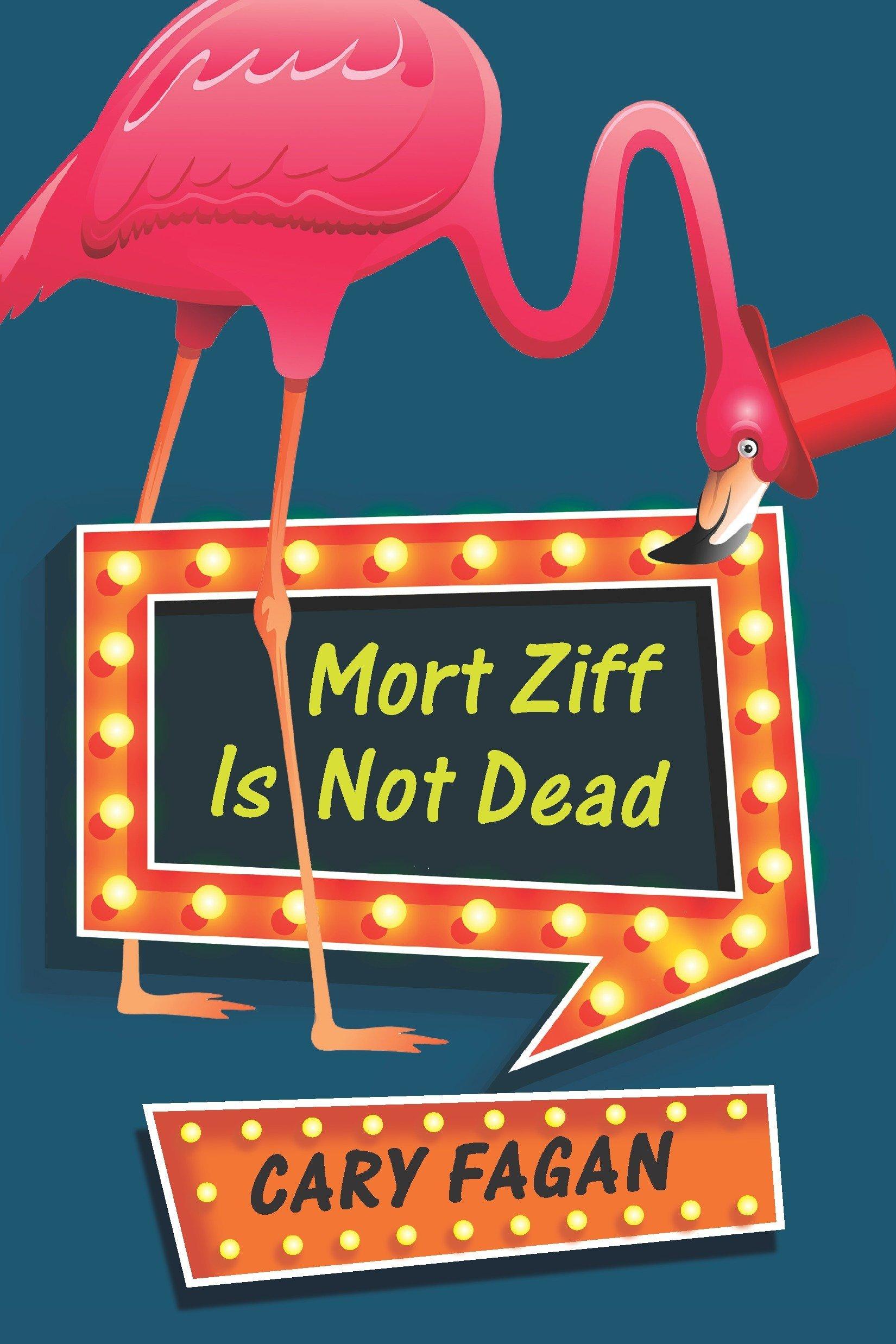 Download Mort Ziff Is Not Dead ebook
