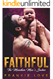 FAITHFUL (The Mountain Man's Babies Book 10)