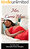 Mrs. Carrie Blues