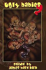 Ugly Babies Two Kindle Edition