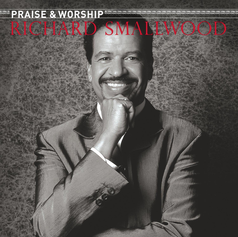 Richard Smallwood with Vision - Richard Smallwood With Vision - The Praise  & Worship Songs of Richard Smallwood - Amazon.com Music