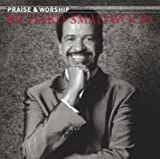 Richard Smallwood With Vision - The Praise
