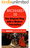 Richard III (The Modern Shakespeare: The Original Play with a Modern Translation)