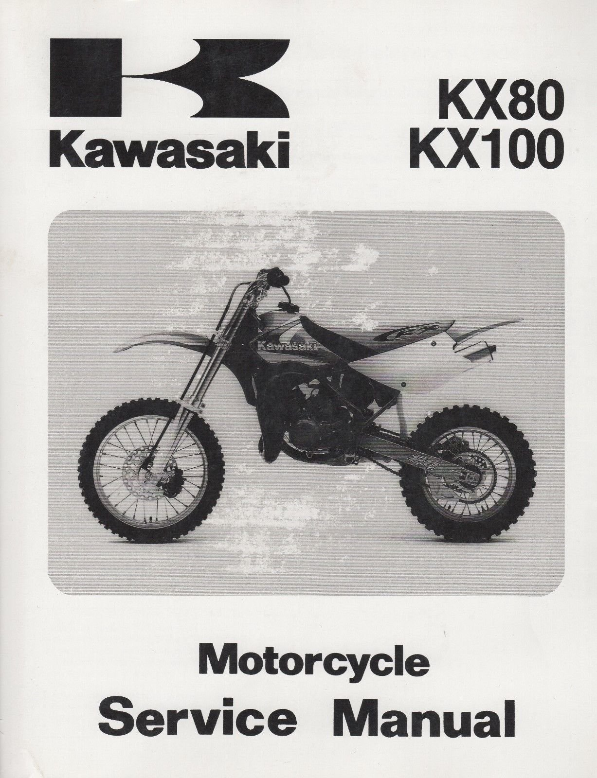 1991 1992 1993 1994 1995 1996 and 1997 Kawasaki KX80 and KX100 Motorcycle  Shop Repair Workshop Service Manual, Part Number 99924-1144-04: Ltd.  Kawasaki ...
