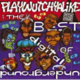 Best Of Digital Underground, The: Playwutchyalike