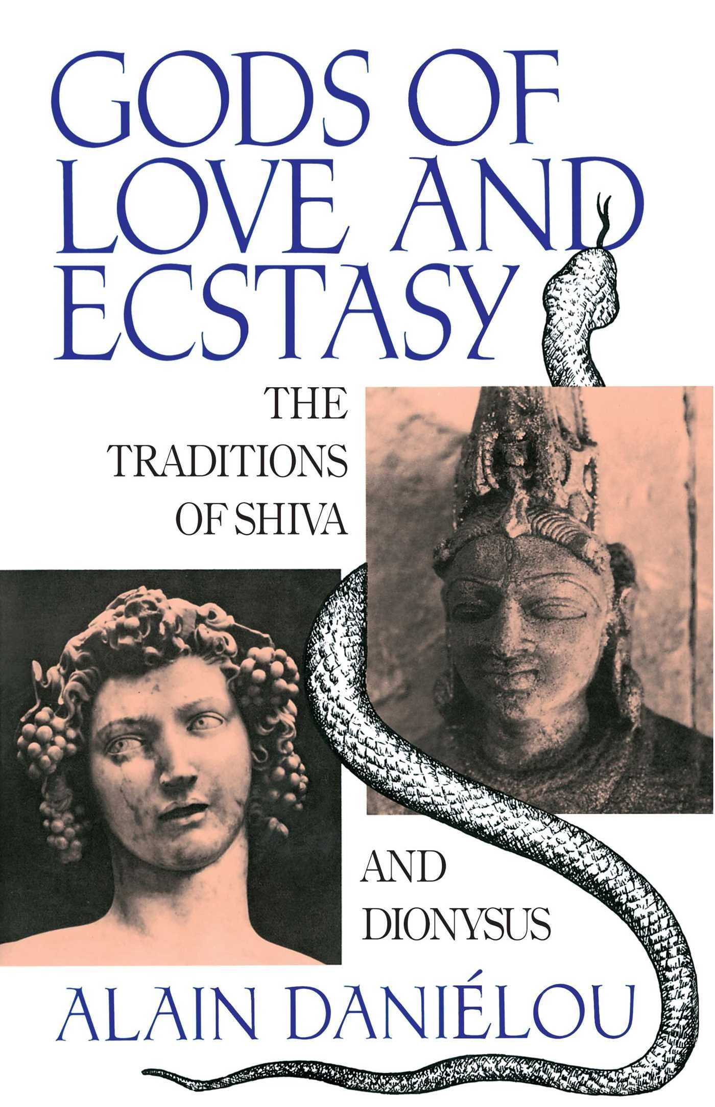Amazon Gods Of Love And Ecstasy The Traditions Of Shiva And