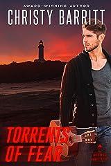 Torrents of Fear: Lantern Beach Romantic Suspense, Book 6 Kindle Edition