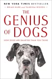 The Genius of Dogs: How Dogs Are Smarter Than You Think