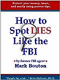 How to Spot Lies Like the FBI