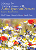 Methods for Teaching Students with Autism Spectrum Disorders: Evidence-Based Practices (2-downloads)