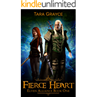 Fierce Heart (Elven Alliance Book 1)