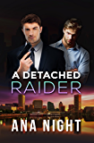 A Detached Raider (The Black Raiders Book 1)