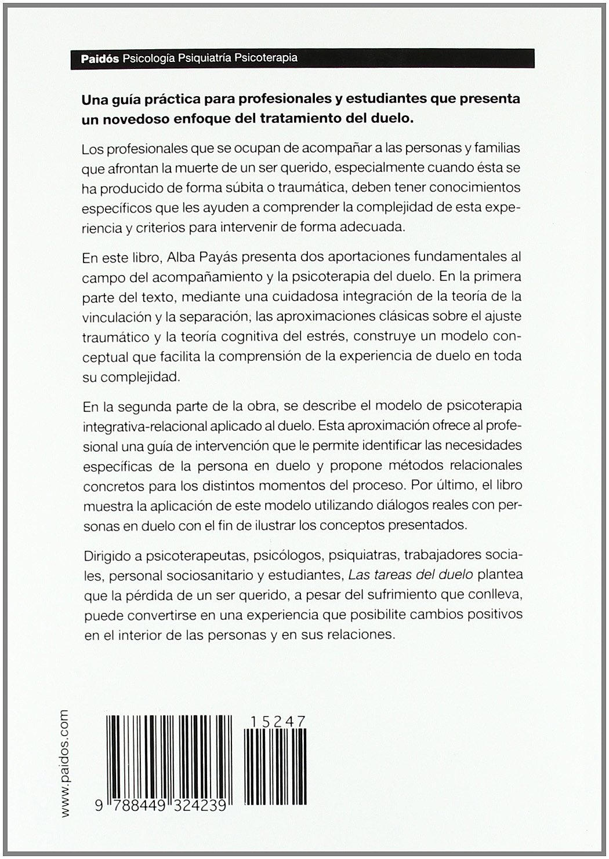 Las tareas del duelo: Psicoterapia de duelo desde un modelo integrativo-relacional Psicología Psiquiatría Psicoterapia: Amazon.es: Alba Payàs Puigarnau: ...