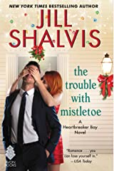 The Trouble with Mistletoe: A Heartbreaker Bay Novel Kindle Edition