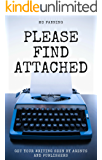 Please find attached: Get your writing seen by agents and publishers