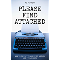 Please find attached: Get your writing seen by agents and publishers (English Edition)