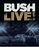 Bush - Live [Blu-ray]