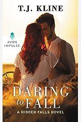Daring to Fall (Hidden Falls Book 2) Kindle Edition