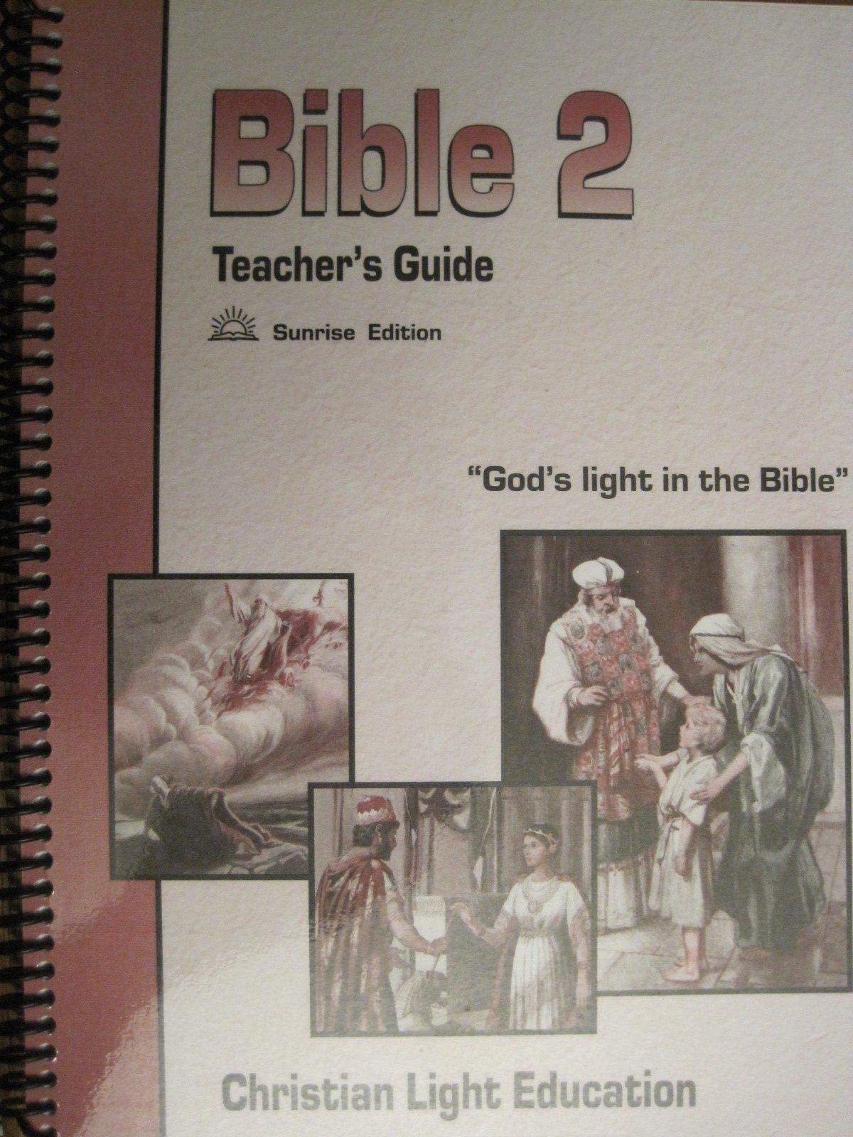 Bible 2 Teachers Guide Sunrise Edition Christian Light