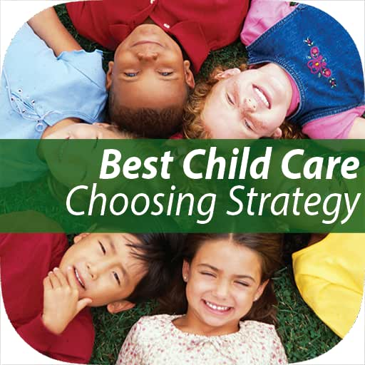 6 Easy Steps to a Winning Choose a Right Child Care Strategy