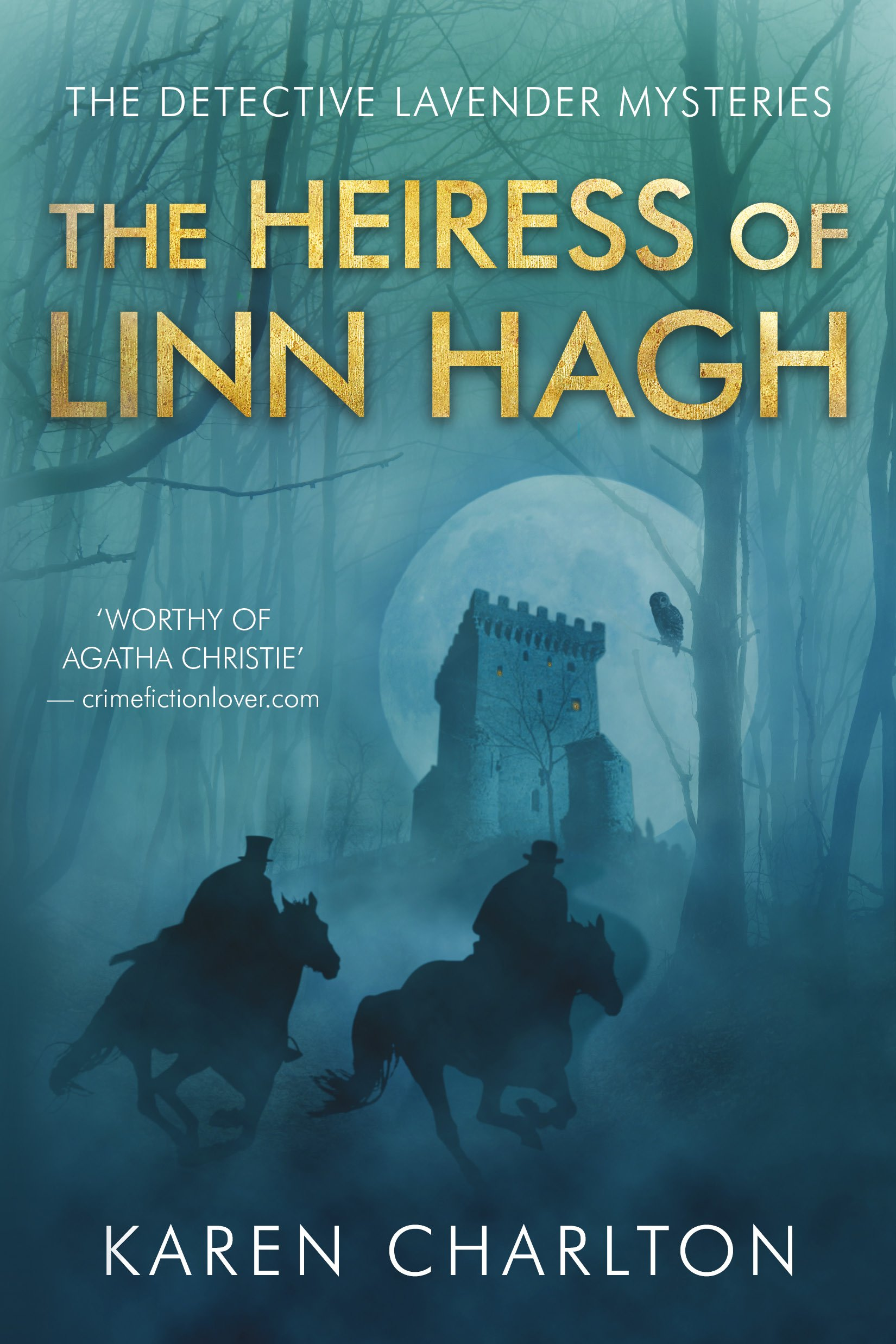 The Heiress Of Linn Hagh  The Detective Lavender Mysteries Book 1   English Edition