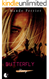 Butterfly: Une femme, un destin - Fanny t2 (Fanny, de l'ombre à la lumière) (French Edition)